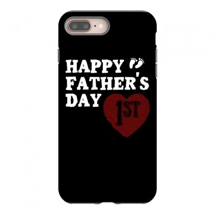 Happy 1st Fathers Day T Shirt Iphone 8 Plus Case Designed By Hung