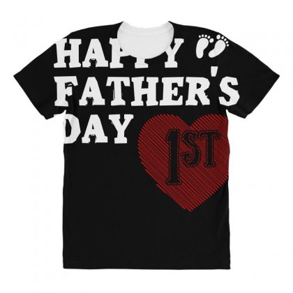 Happy 1st Fathers Day T Shirt All Over Women's T-shirt Designed By Hung