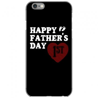 Happy 1st Fathers Day T Shirt Iphone 6/6s Case Designed By Hung