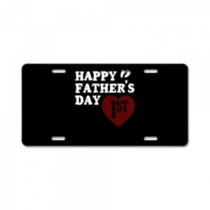 Happy 1st Fathers Day T Shirt License Plate Designed By Hung