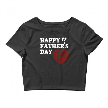 Happy 1st Fathers Day T Shirt Crop Top Designed By Hung