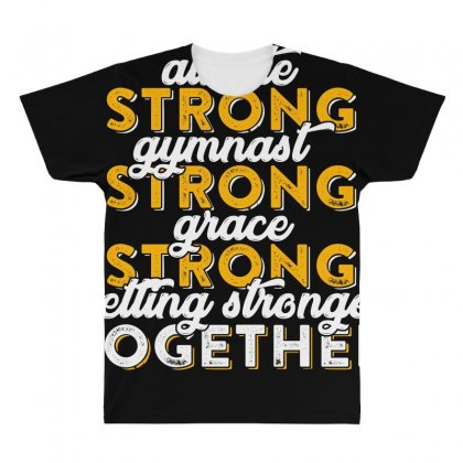 Getting Strong Together T Shirt All Over Men's T-shirt Designed By Hung
