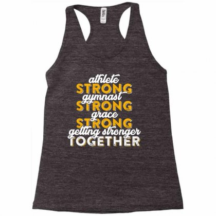 Getting Strong Together T Shirt Racerback Tank Designed By Hung