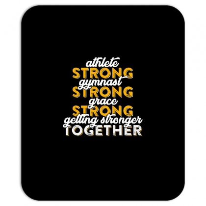 Getting Strong Together T Shirt Mousepad Designed By Hung