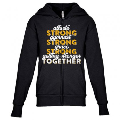 Getting Strong Together T Shirt Youth Zipper Hoodie Designed By Hung