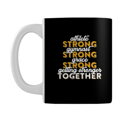 Getting Strong Together T Shirt Mug Designed By Hung