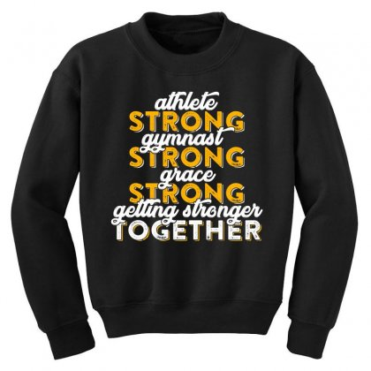 Getting Strong Together T Shirt Youth Sweatshirt Designed By Hung