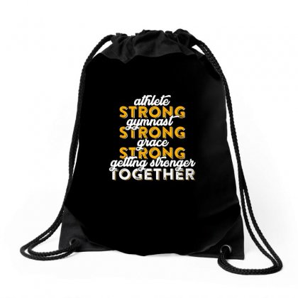Getting Strong Together T Shirt Drawstring Bags Designed By Hung