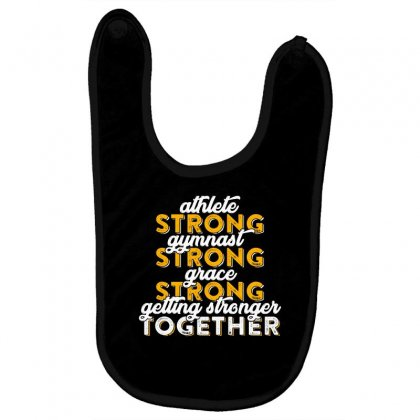 Getting Strong Together T Shirt Baby Bibs Designed By Hung