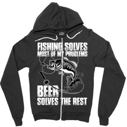 Fishing Solves Most My Problems T Shirt Zipper Hoodie Designed By Hung
