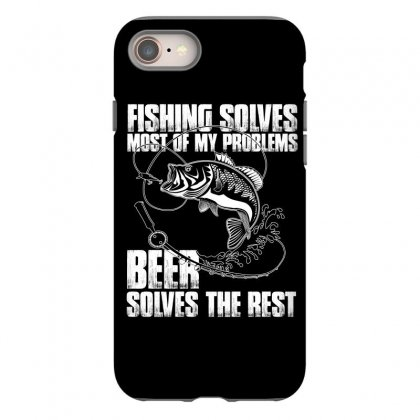 Fishing Solves Most My Problems T Shirt Iphone 8 Case Designed By Hung