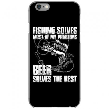 Fishing Solves Most My Problems T Shirt Iphone 6/6s Case Designed By Hung