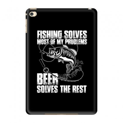 Fishing Solves Most My Problems T Shirt Ipad Mini 4 Case Designed By Hung