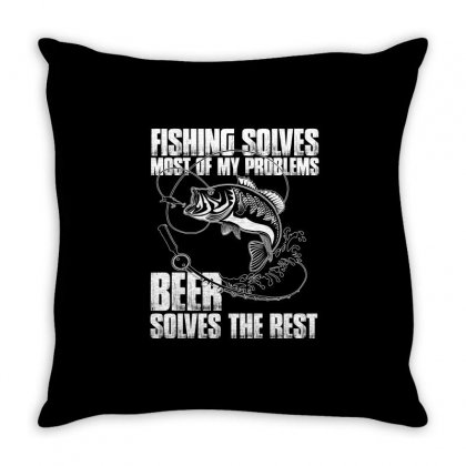 Fishing Solves Most My Problems T Shirt Throw Pillow Designed By Hung