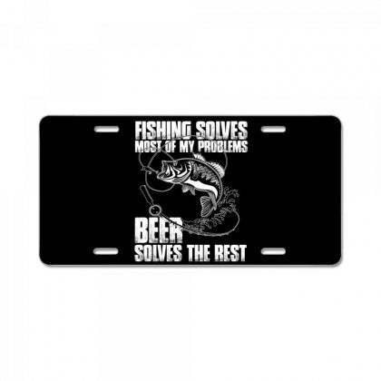 Fishing Solves Most My Problems T Shirt License Plate Designed By Hung