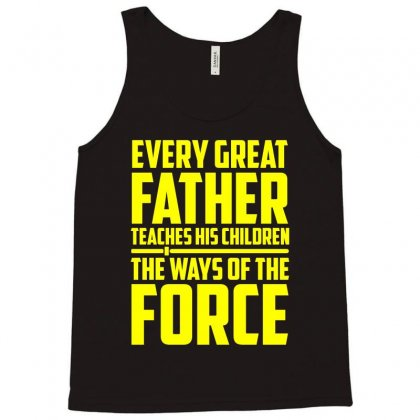 Every Great Father Teaches His Children T Shirt Tank Top Designed By Hung