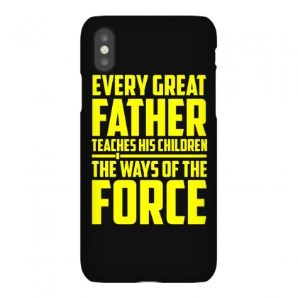 Every Great Father Teaches His Children T Shirt Iphonex Case Designed By Hung