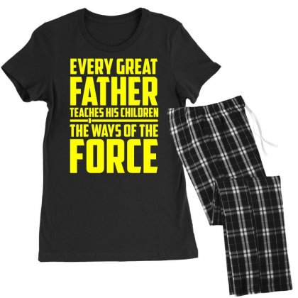 Every Great Father Teaches His Children T Shirt Women's Pajamas Set Designed By Hung