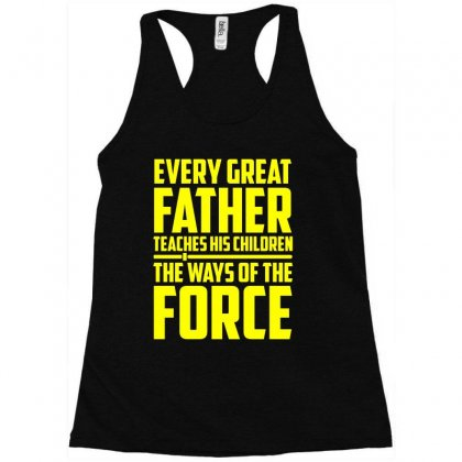 Every Great Father Teaches His Children T Shirt Racerback Tank Designed By Hung