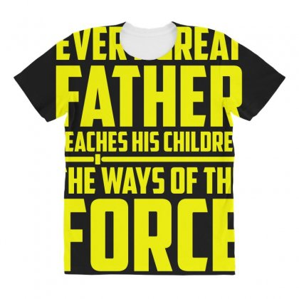 Every Great Father Teaches His Children T Shirt All Over Women's T-shirt Designed By Hung