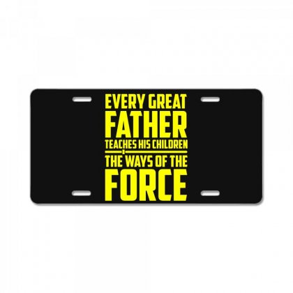 Every Great Father Teaches His Children T Shirt License Plate Designed By Hung
