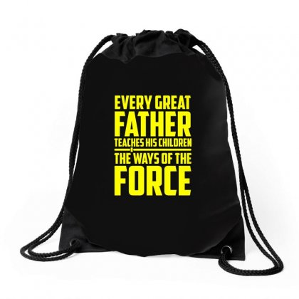 Every Great Father Teaches His Children T Shirt Drawstring Bags Designed By Hung