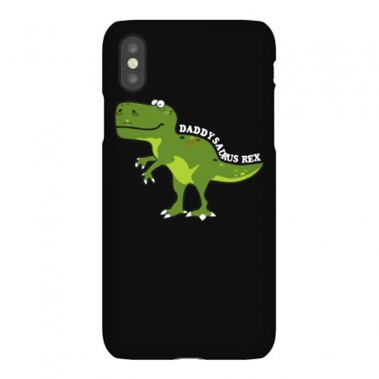 Daddysaurus Rex T Shirt Iphonex Case Designed By Hung