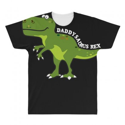 Daddysaurus Rex T Shirt All Over Men's T-shirt Designed By Hung