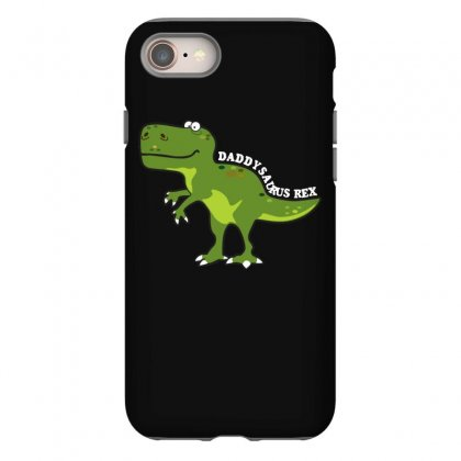 Daddysaurus Rex T Shirt Iphone 8 Case Designed By Hung