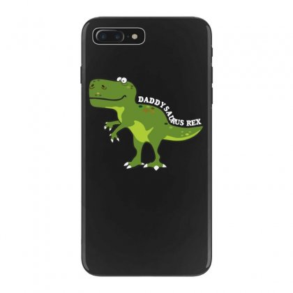 Daddysaurus Rex T Shirt Iphone 7 Plus Case Designed By Hung
