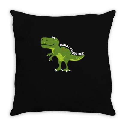 Daddysaurus Rex T Shirt Throw Pillow Designed By Hung