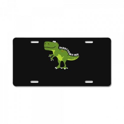 Daddysaurus Rex T Shirt License Plate Designed By Hung