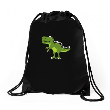 Daddysaurus Rex T Shirt Drawstring Bags Designed By Hung