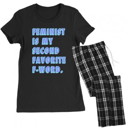 Feminist Is My Second Favorite F Word Women's Pajamas Set Designed By Seniha
