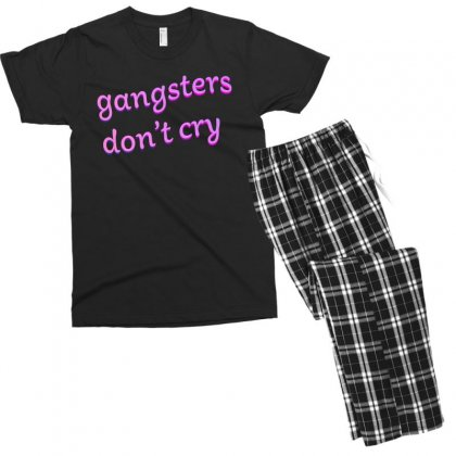 Gangsters Dont Cry Men's T-shirt Pajama Set Designed By Seniha