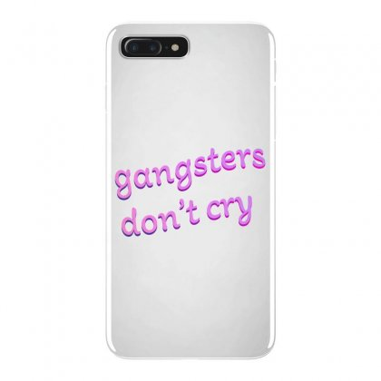 Gangsters Dont Cry Iphone 7 Plus Case Designed By Seniha
