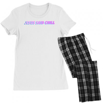 Jesus Said Chill Women's Pajamas Set Designed By Seniha