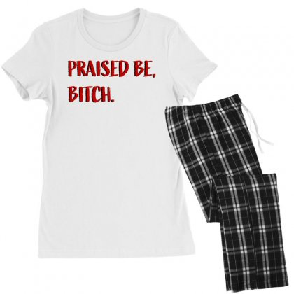 Praised Be Bitch Women's Pajamas Set Designed By Seniha