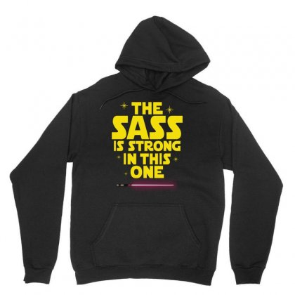 The Sass Is Strong In This One Unisex Hoodie Designed By Sengul