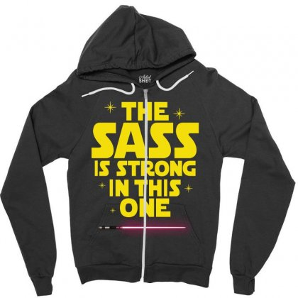 The Sass Is Strong In This One Zipper Hoodie Designed By Sengul