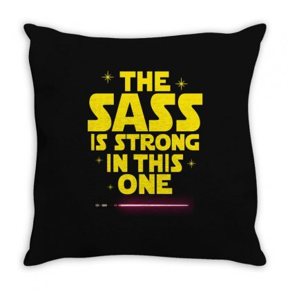The Sass Is Strong In This One Throw Pillow Designed By Sengul