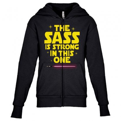 The Sass Is Strong In This One Youth Zipper Hoodie Designed By Sengul