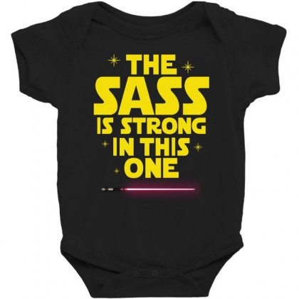 The Sass Is Strong In This One Baby Bodysuit Designed By Sengul