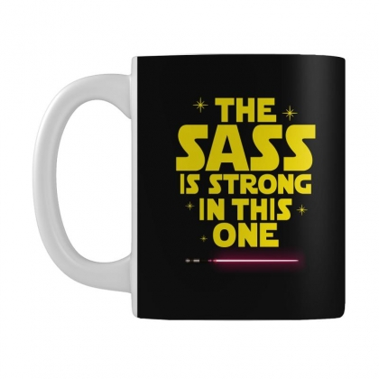 The Sass Is Strong In This One Mug Designed By Sengul