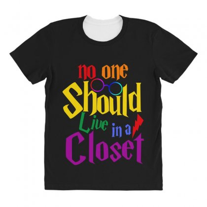 No One Should Live In A Closet All Over Women's T-shirt Designed By Sengul