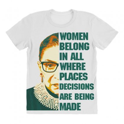 Women Belong In All Places Rbg All Over Women's T-shirt Designed By Sengul