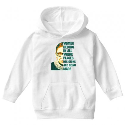 Women Belong In All Places Rbg Youth Hoodie Designed By Sengul