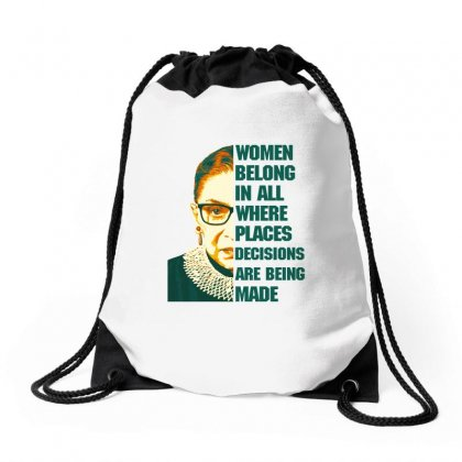 Women Belong In All Places Rbg Drawstring Bags Designed By Sengul