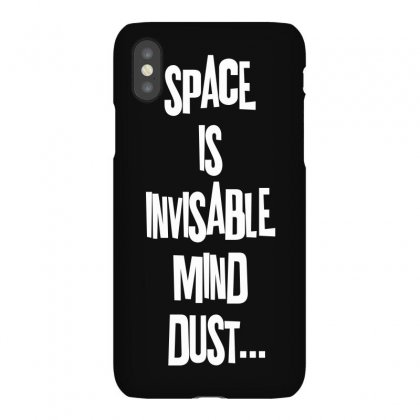 Space Is Invisable Mind Dust Iphonex Case Designed By Hardpoi
