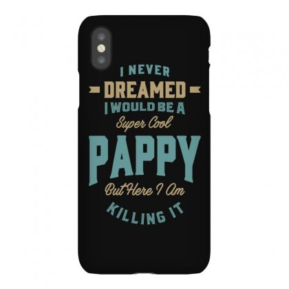 Super Cool Pappy Iphonex Case Designed By Cidolopez